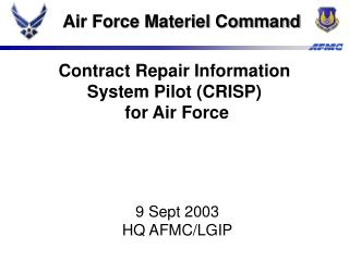 Contract Repair Information  System Pilot (CRISP) for Air Force