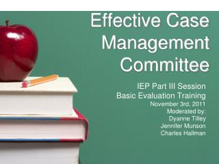Effective Case Management Committee