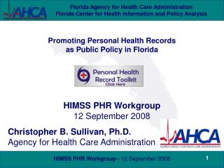 Promoting Personal Health Records  as Public Policy in Florida