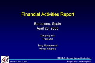 Financial  Activities  Report