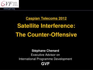 Caspian Telecoms 2012 Satellite Interference:  The Counter-Offensive