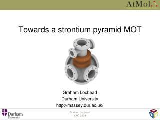 Towards a strontium pyramid MOT