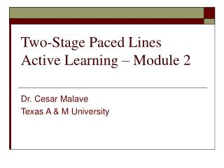 Two-Stage Paced Lines Active Learning – Module 2