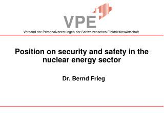 Position on security and safety in the nuclear energy sector