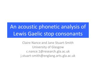 An acoustic phonetic analysis of Lewis Gaelic stop consonants