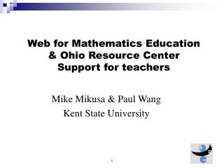 Web for Mathematics Education & Ohio Resource Center Support for teachers