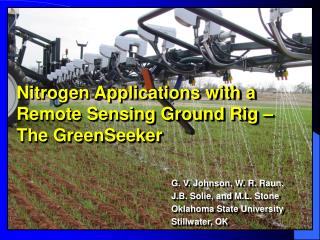 Nitrogen Applications with a Remote Sensing Ground Rig – The GreenSeeker