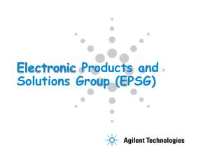 Electronic  Products and  Solutions Group (EPSG)