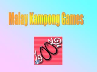 Malay Kampong Games