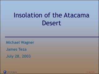 Insolation of the Atacama Desert