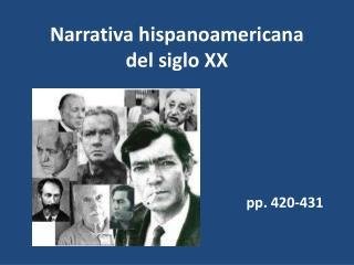 Narrativa hispanoamericana  del siglo XX