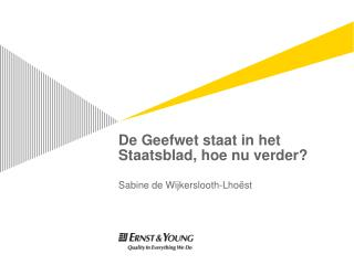 De Geefwet staat in het Staatsblad, hoe nu verder?