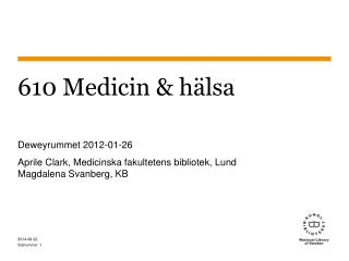610 Medicin & hälsa