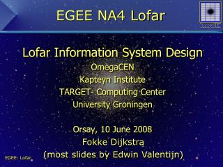EGEE NA4 Lofar