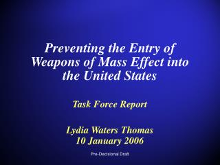 Preventing the Entry of Weapons of Mass Effect into the United States