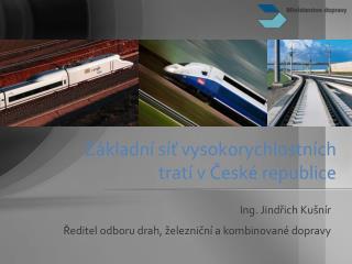 Základní síť vysokorychlostních tratí v České republice