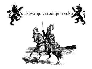 Vojskovanje v srednjem veku