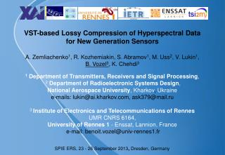 VST-based Lossy Compression of Hyperspectral Data  for New Generation Sensors