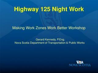 Highway 125 Night Work