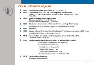 VTV:n IT-foorumi, ohjelma