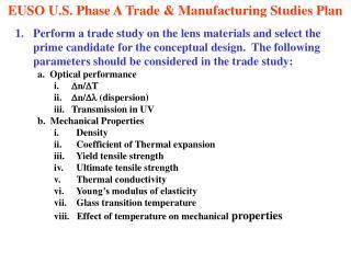 EUSO U.S. Phase A Trade & Manufacturing Studies Plan