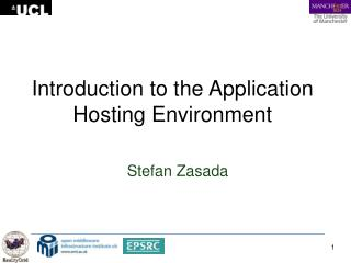 Introduction to the Application Hosting Environment