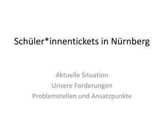 Schüler*innentickets in Nürnberg
