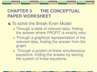 CHAPTER 3       THE CONCEPTUAL PAPER WORKSHEET