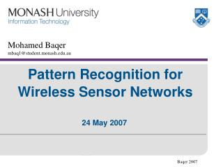 Pattern Recognition for Wireless Sensor Networks