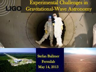 Stefan Ballmer Fermilab May 14, 2013