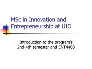 MSc in Innovation and Entrepreneurship at UIO