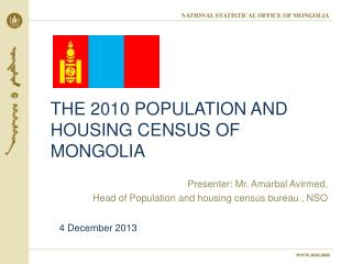 The 2010 population and housing census of Mongolia