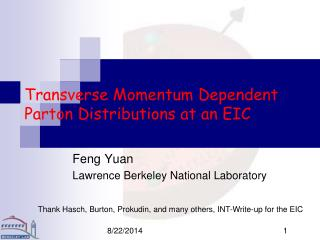 Transverse Momentum Dependent Parton Distributions at an EIC