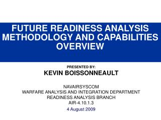 FUTURE READINESS ANALYSIS METHODOLOGY AND CAPABILITIES OVERVIEW