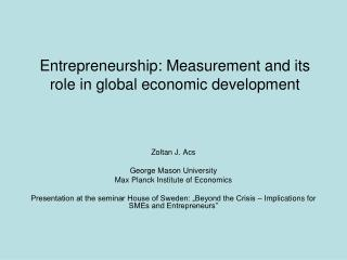 Entrepreneurship: Measurement and its role in global economic development