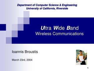 U ltra  W ide  B and  Wireless Communications