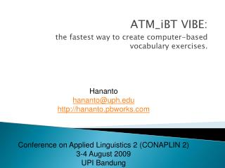 ATM_iBT VIBE:  the fastest way to create computer-based vocabulary exercises.