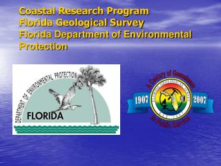 Coastal Research Program Florida Geological Survey Florida Department of Environmental Protection