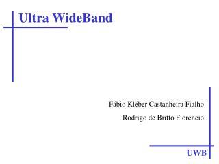 Ultra WideBand