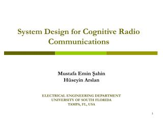 System Design for  Cognitive Radio Communications