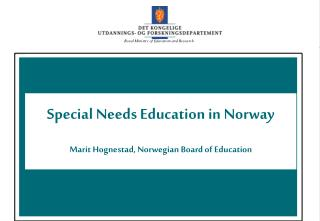Special Needs Education in Norway