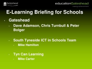 E-Learning Briefing for Schools