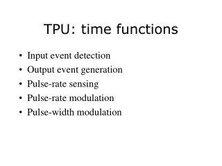 TPU: time functions