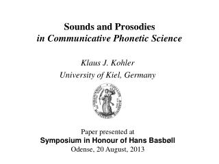Sounds and Prosodies  in Communicative Phonetic Science