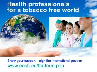 Show your support – sign the international petition  ensh.eu/tfu-form.php