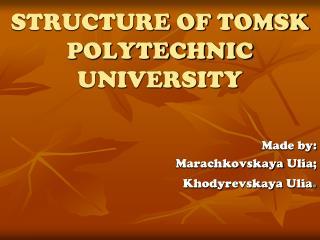 STRUCTURE OF TOMSK POLYTECHNIC UNIVERSITY