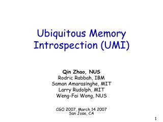 Ubiquitous Memory Introspection (UMI)