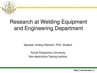 Research at Welding Equipment and Engineering Department