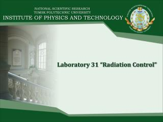 NATIONAL SCIENTIFIC RESEARCH  TOMSK POLYTECHNIC UNIVERSITY  INSTITUTE OF PHYSICS AND TECHNOLOGY