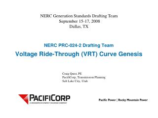 NERC PRC-024-2 Drafting Team Voltage Ride-Through (VRT) Curve Genesis